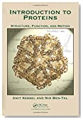 Introduction to Proteins: Structure, Function, and Motion (Chapman & Hall/CRC Mathematical and Computational Biology)