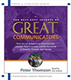img - for The Best Kept Secrets of Great Communicators: Nine Secret Weapons to Shine Socially, Uncover Opport book / textbook / text book