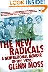 The New Radicals: A Generational Memo...