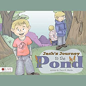 Jack's Journey to the Pond Audiobook