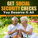 Get Social Security Checks (       UNABRIDGED) by Michael Schultz Narrated by Ryan Barker