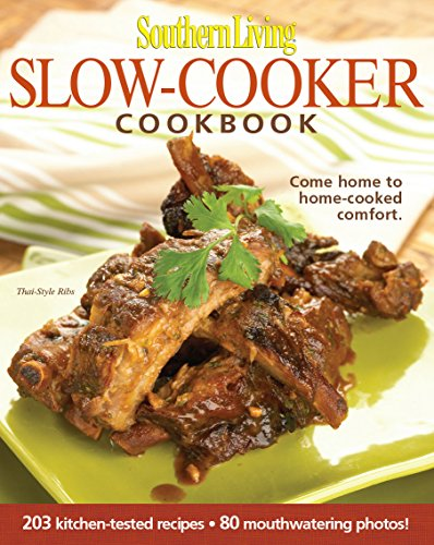 Southern Living: Slow-cooker Cookbook: 203 Kitchen-tested Recipes - 80 Mouthwatering Photos! (Slow Cooker Southern Living compare prices)
