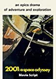 img - for 2001: A Space Odyssey (1968) Movie Script. [ Director: Stanley Kubrick Writers: Stanley Kubrick (screenplay), Arthur C. Clarke (screenplay)] 104 pages. Student Loose Leaf edition. book / textbook / text book