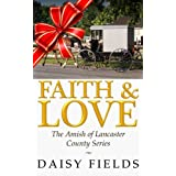 """Faith and Love in Lancaster (The Amish of Lancaster County #3) (Kindle Edition)By Daisy Fields        Buy new: $2.99    Customer Rating:     First tagged """"amish"""" by yolanda"""