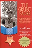 The grunt padre : Father Vincent Robert Capodanno, Vietnam, 1966-1967