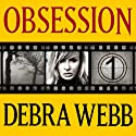 Obsession: Faces of Evil Series, Book 1 Audiobook by Debra Webb Narrated by Carol Schneider