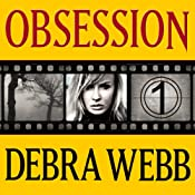 Obsession: Faces of Evil Series, Book 1 | Debra Webb