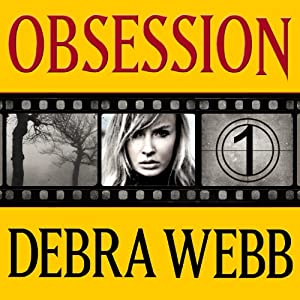 Obsession: Faces of Evil Series, Book 1 | [Debra Webb]