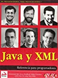 img - for Java Y XML/ Java and XML (De Programadores Para Programadores) (Spanish Edition) book / textbook / text book
