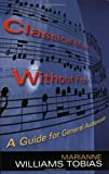 img - for Classical Music Without Fear: A Guide For General Audiences by Tobias Marianne Williams (2003-10-29) Paperback book / textbook / text book