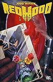 The Red Hood: The Lost Days. Judd Winick, Pablo Raimondi, Jeremy Haun (0857684280) by Winick, Judd