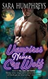 Vampires Never Cry Wolf (Dead in the City)