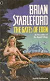 The Gates of Eden (0450532038) by Brian Stableford