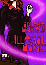 Illegal Magic