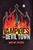 Vampires in Devil Town (Vampires in Devil Town Book One)