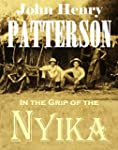 In the Grip of the Nyika: Further Adv...