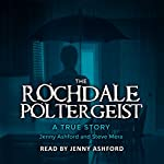 The Rochdale Poltergeist: A True Story | Jenny Ashford