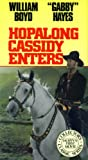 Hopalong Cassidy Enters (Hoppys First Movie, Collectors Classic Series)
