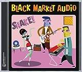echange, troc Black Market Audio - Shake