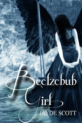 Beelzebub Girl (Ancient Legends Book 2)