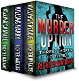 The Murder Option (The Murder Option Series Book 1) (English Edition)