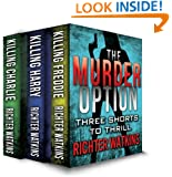 The Murder Option (The Murder Option Series Book 1)