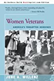 img - for Women Veterans: America's Forgotten Heroines book / textbook / text book