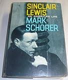 Sinclair Lewis: An American Life