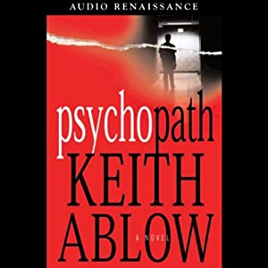 Psychopath: A Novel | [Keith Ablow]