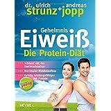 """Forever Young - Geheimnis Eiwei�: Die Protein-Di�t - aktualisierte Neuausgabe 2014von """"Dr. Ulrich Strunz"""""""