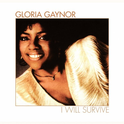 I Will Survive (The Original Album of Gloria Gaynor)