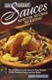 img - for 101 Great Sauces: No Butter, No Cream, No Kidding! by Ettinger, John (1994) Paperback book / textbook / text book