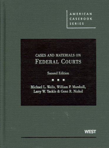 Cases and Materials on Federal Courts, 2d (American Casebook Series)