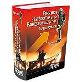 Livre Formation d'Intégration et de Professionnalisation Sapeur-Pompier Equipier