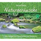 """Naturger�usche Vol. 1 - Stimmungen zum Entspannen und Wohlf�hlenvon """"Arnd Stein"""""""