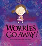 Worries Go Away! (English Edition)
