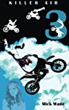 Killer Air (Mud, Blood and Motocross) (Volume 3)