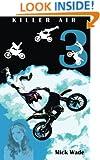 Killer Air (Mud, Blood and Motocross) (Volume 3)