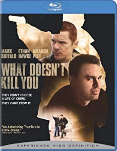 What Doesn't Kill You [Blu-ray]