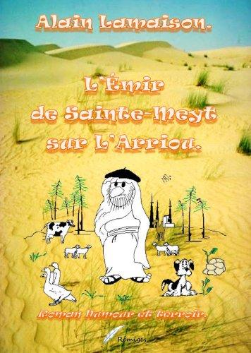 Couverture du livre L'Emir de Sainte-Meyt.