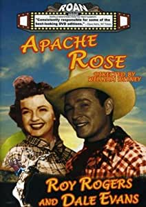 Apache Rose (Roy Rogers We