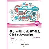 El gran libro de HTML5, CSS3 y JavaScript 3ª Edición (Spanish Edition)