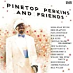 Pinetop Perkins & Friends