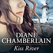 Kiss River: Keeper Trilogy, Book 2 | Diane Chamberlain