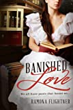 Banished Love (Banished Saga, Book 1) (English Edition)