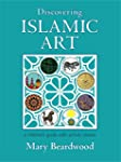Discovering Islamic Art: A Childrens'...