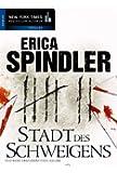 Stadt des Schweigens (New York Times Bestseller Autoren: Thriller/Krimi)
