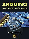 Arduino. Curso Práctico De Formación
