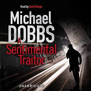 A Sentimental Traitor Audiobook