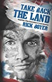 Take Back The Land - Rick Boyer